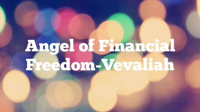 Angel of Financial Freedom-Vevaliah