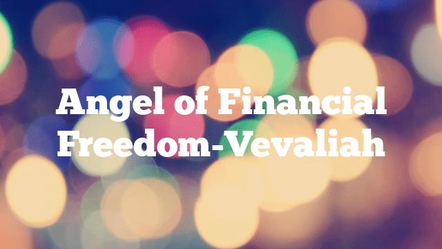 Angel of Financial Freedom-Vevaliah
