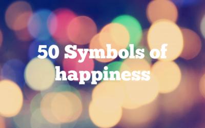 50 Symbols of happiness