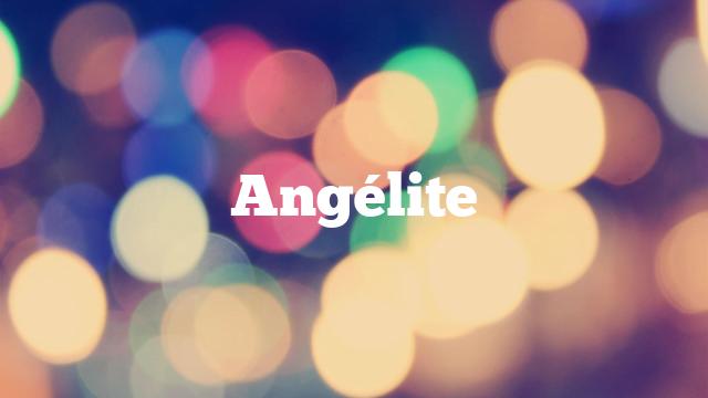 Angélite