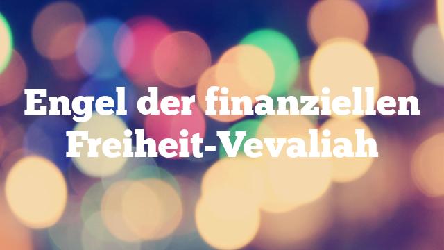 Engel der finanziellen Freiheit-Vevaliah